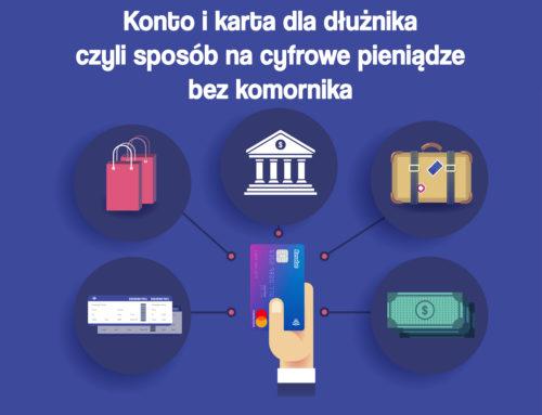 Konto i karta dla dłużnika – czyli sposób na cyfrowe pieniądze bez komornika